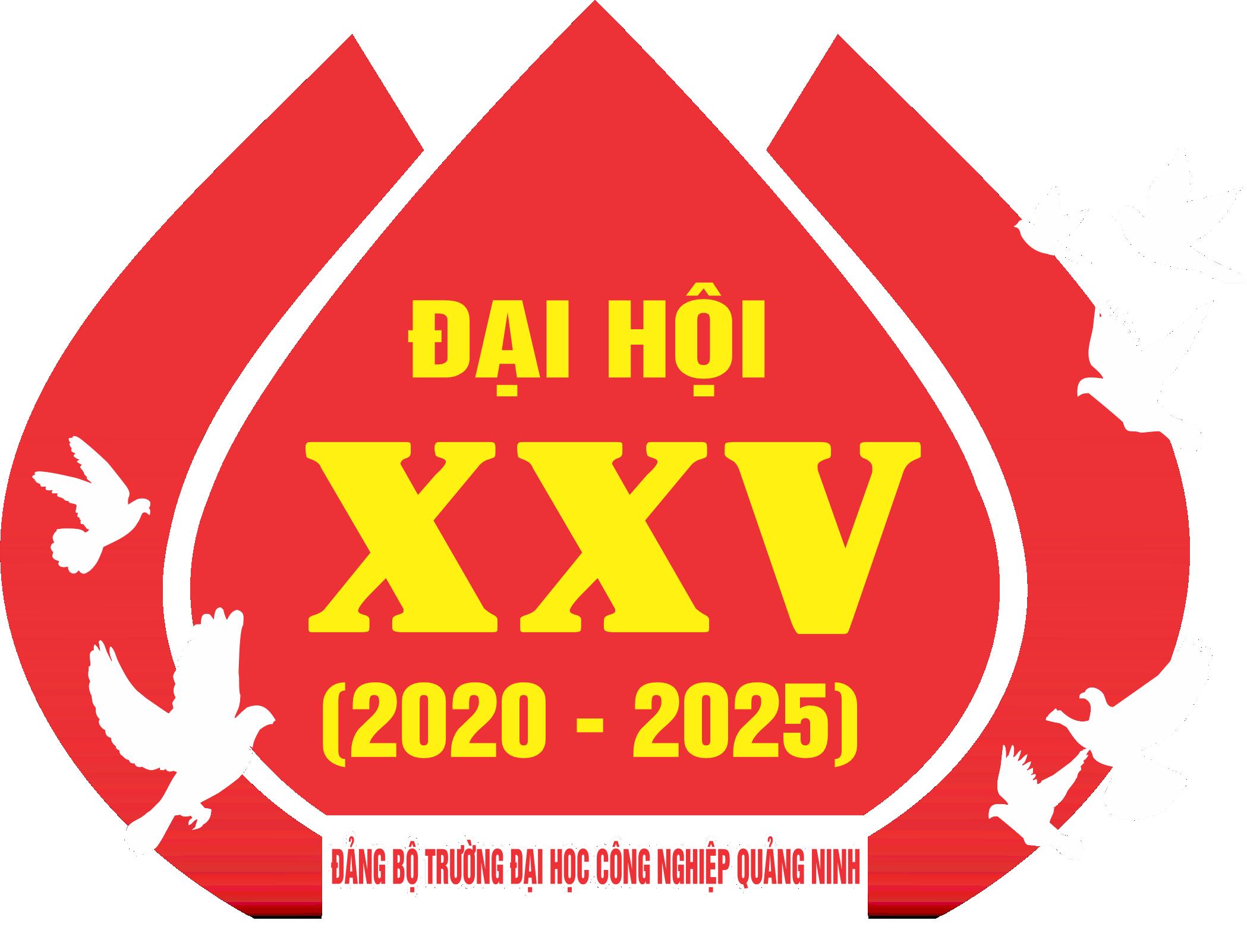 Văn kiện Đại hội Đảng bộ trường lần thứ XXV, nhiệm kỳ 2020-2025